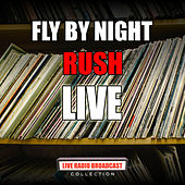 Fly By Night (Live) de Rush