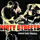Tell the Truth by Dirty Streets