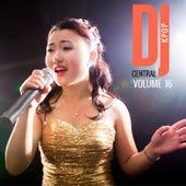 DJ Central Vol. 16 KPOP de Various Artists