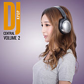 DJ Central Vol. 2 KPOP von Various Artists