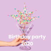 Birthday party 2020 by Various Artists