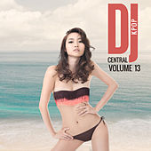 DJ Central Vol. 13 KPOP by Various Artists