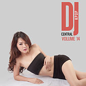 DJ Central Vol. 14 KPOP di Various Artists