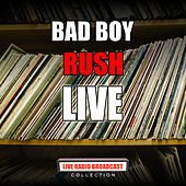 Bad Boy von Rush