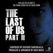 The Last Of Us, Pt. 2 (From