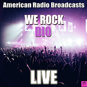 We Rock (Live) by Dio