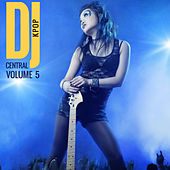 DJ Central Vol. 5 KPOP by Various Artists