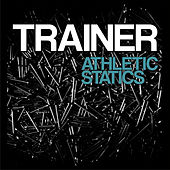 Athletic Statics by Trainer