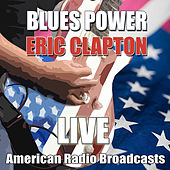 Blues Power (Live) de Eric Clapton