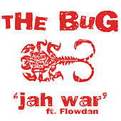 Jah War by The Bug