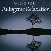 Music For Autogenic Relaxation by Various Artists