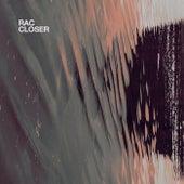 Closer de RAC