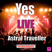 Astral Traveller (Live) de Yes