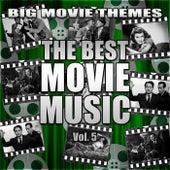 The Best Movie Music Vol. 5 von Big Movie Themes