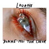 Donne-moi ton cœur de Louane