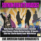 Southern Rock Hits Broadcast (Live) by Various Artists