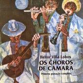 Heitor Villa-Lobos: Os Choros de Câmara (Primeira Gravação Completa) (Remasterizado) by Vários Artistas
