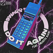 Do It Again (feat. Juliette Claire) von Swacq