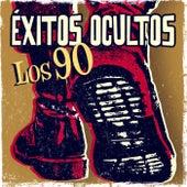 Éxitos ocultos. Los 90 by Various Artists