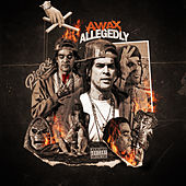 Allegedly by A-Wax