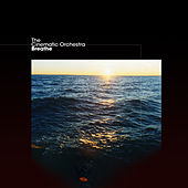 Breathe de Cinematic Orchestra