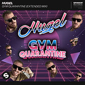 Gym Quarantine (Extended Mix) by Hugel