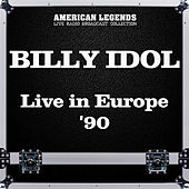 Live in Europe '90 (Live) von Billy Idol