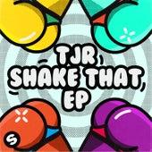 Shake That EP van TJR