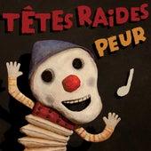 Peur (Trash Live) by Têtes Raides