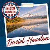 American Portraits: David Houston by David Houston