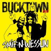 Bucktown 360 by Smif-N-Wessun
