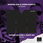 Oxygen (Vintage Culture & Fancy Inc Remix) by Winona Oak