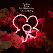 Hollywood Calling (feat. Addie Hamilton) by String Theory