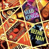 Mad Kings by Beenie Man