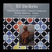 El Delirio (Remastered) by Erling Møldrup