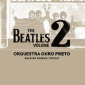 The Beatles, Vol. 2 de Orquestra Ouro Preto