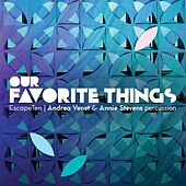 Our Favorite Things by Escape Ten