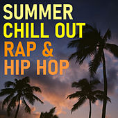Summer Chill Out Rap & Hip Hop von Various Artists