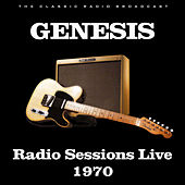 Radio Sessions Live 1970 (Live) by Genesis