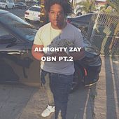 OBN PT 2 von Almighty Zay