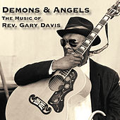 Demons & Angels - the Music of Rev. Gary Davis von Reverend Gary Davis
