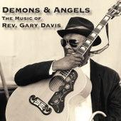Demons & Angels - the Music of Rev. Gary Davis de Reverend Gary Davis