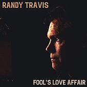 Fool's Love Affair de Randy Travis