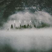 Exhale by Justin Johnson