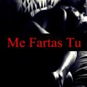 Me Fartas Tu de Prez, Cris Mone, BABY JAM, Melanie Espinosa, Kaese, Sebastian Tunjo, Jacqueline, Jhony Capdevila, Misha, Sol Figuero, Pau, Sebastian Javier