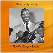 Monk's Shop / Renie (All Tracks Remastered) by Wes Montgomery