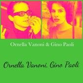 Ornella Vanoni & Gino Paoli von Gino Paoli Ornella Vanoni