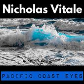 Pacific Coast Eyes by Nicholas Vitale