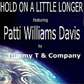 Hold on a Little Longer by Tommy T