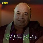 El Más Popular de Luis Alberto Posada